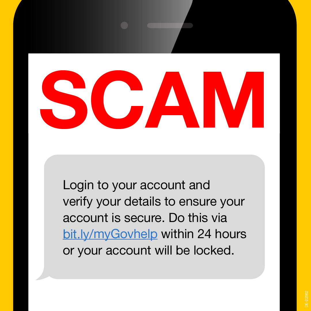 Image of the word Scam advising to log into your account to verify details to ensure your account is secure. Do this via bit.ly/myGovhelp within 24 hours or account will be locked.